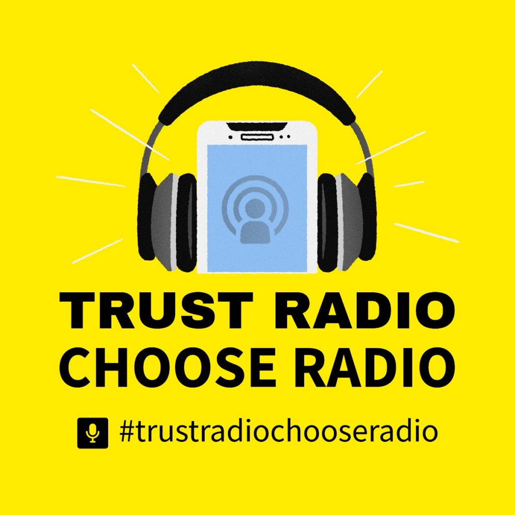 trust radio and choose radio, a campaign launched by independent broadcasters in Ireland