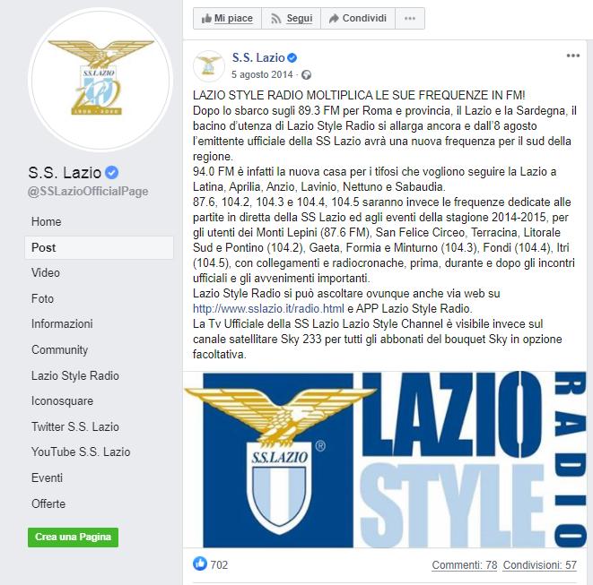 Lazio Style Radio (90.3 MHz) è l'emittente ufficiale della SS Lazio; la squadra viene poi seguita da Radio Sei (98.1 MHz) e Radio Incontro Olympia (105.8 MHz)